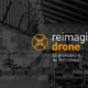 "Reimagine Drone: el ""dronódromo"" de Barcelona"
