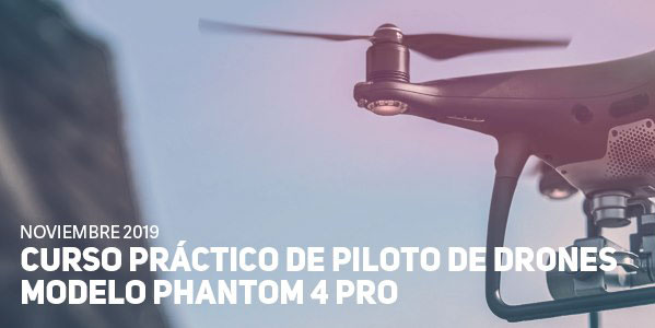 Curso Práctico DJI Phantom 4 PRO de Pilotos de Drones