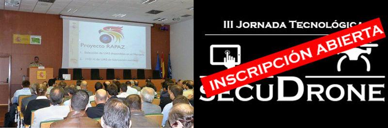III Jornada secuDrone: Drones + Antidrone + Seguridad