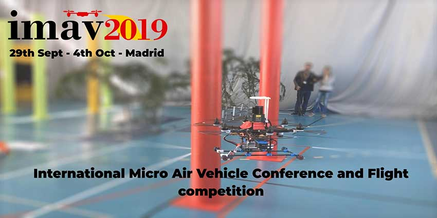 International Micro Air Vehicle IMAV2019 se celebra en Madrid