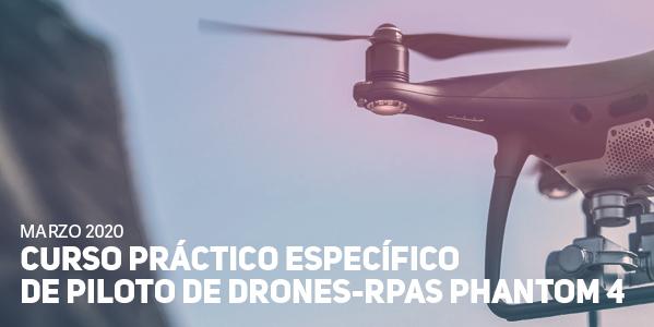 Curso Práctico específico de Pilotos de Drones, DJI Phantom 4 PRO
