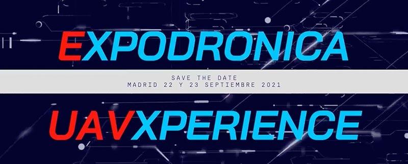Expodrónica 2021, los días 22 y 23 de septiembre en Madrid