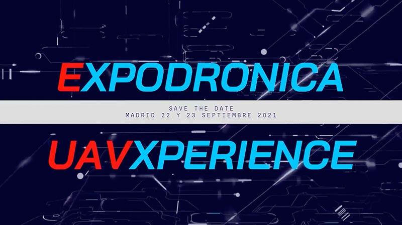 Expodronica 2021, los días 22 y 23 de septiembre en Madrid