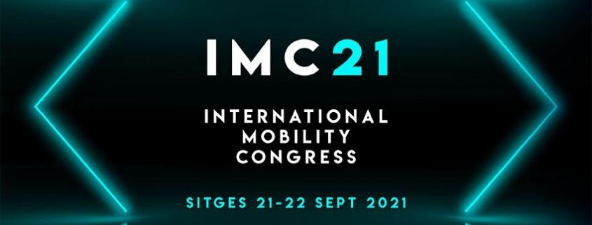 IMC21, foro internacional sobre el nuevo modelo de movilidad y transporte